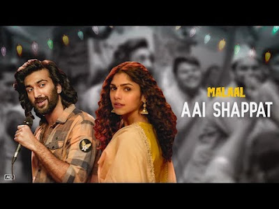 Aai Shappat Lyrics - Malaal | Sharmin & Meezaan