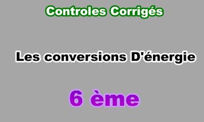 Controles Corrigés de Conversions d'Energie 6eme en PDF