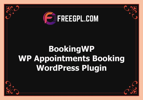 BookingWP WooCommerce Appointments Plugin Nulled Download Free