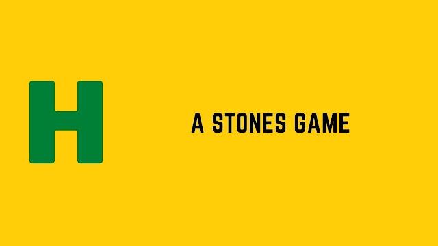 HackerRank A stones game problem solution