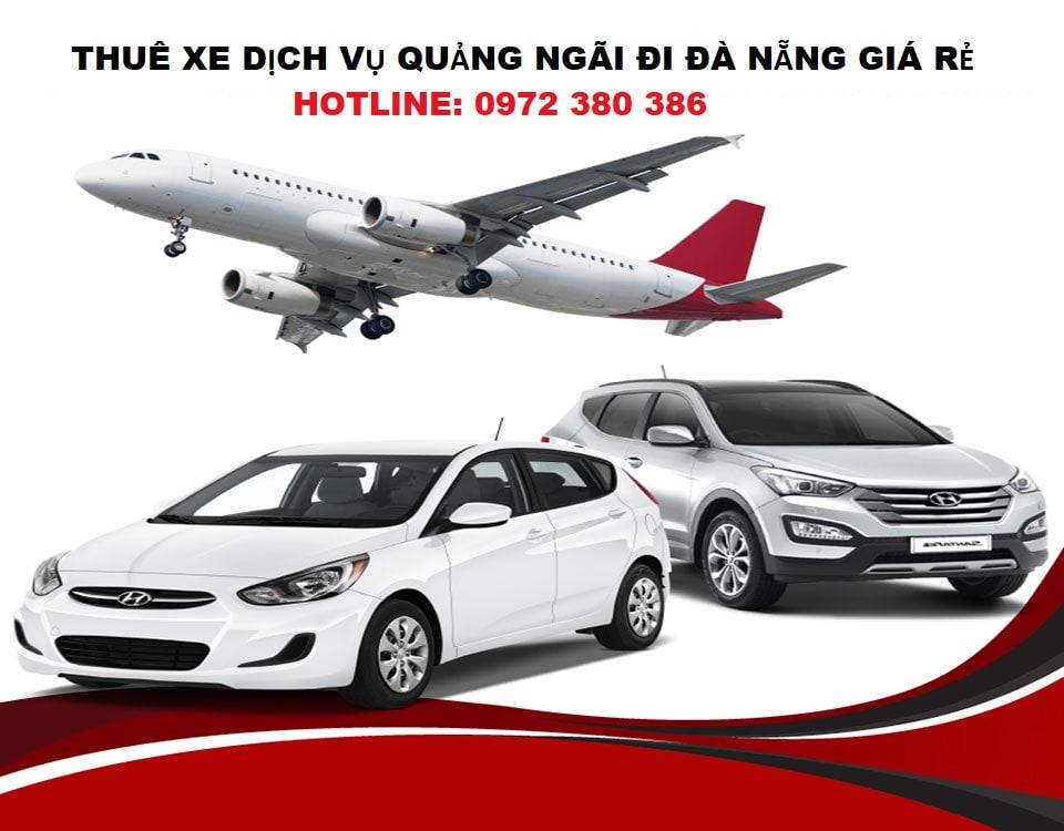 Thuê xe dịch vụ Quảng Ngãi đi Sân Bay Đà Nẵng giá rẻ