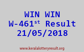 WIN WIN Lottery W 461 Result 21-05-2018