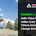 Eastern Ladakh: India-China Faceoff, Indian Army blocks China's attempts to change status quo