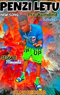 Audio |Segule Mwamba- Penzi Letu | Download Mp3