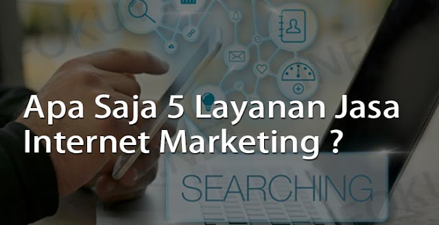 layanan jasa internet marketing