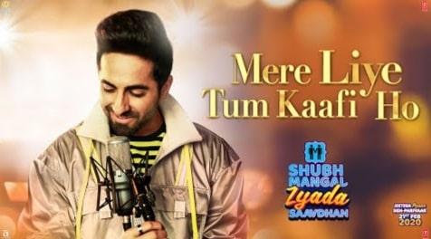 Mere Liye Tum Kaafi Ho Lyrics, Ayushman Khurana, Shubh Mangal Zyada Saavdhan