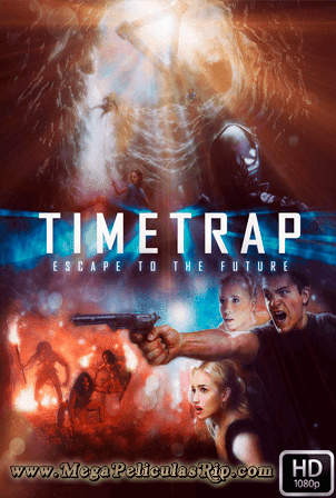 Time Trap [1080p] [Latino-Ingles] [MEGA]