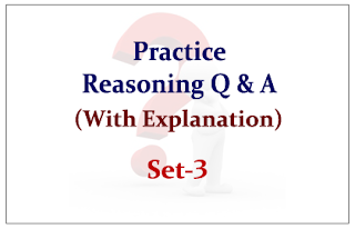 Practice Reasoning Questions (with explanation) for Upcoming Bank PO and Clerk Exams Set-3