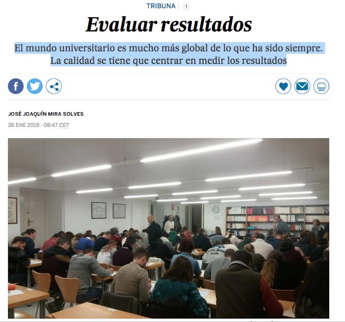 Tribuna en EL PAIS: Evaluar Resultados, por Jose Joaquín Mira Solves