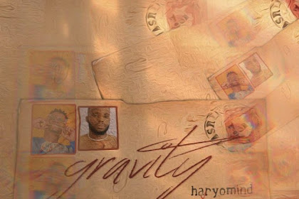 MP3: Haryomind ft. Yemceez – Gravity