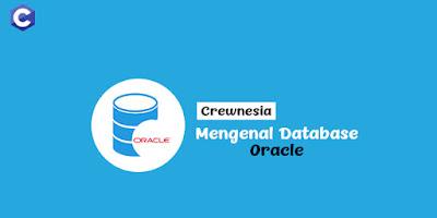 Mari Mengenal Database Oracle