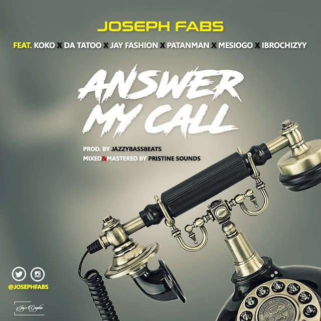 MUSIC : Joseph Fabs - Answer My Call | @JosephFabs