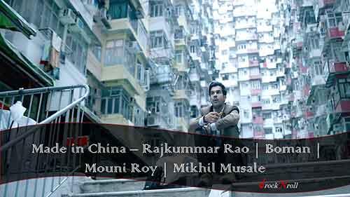 Made-in-China-Rajkummar-Rao-Boman-Mouni-Mikhil-Musale