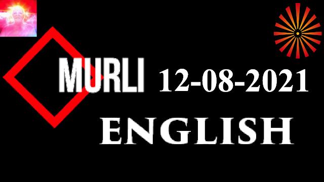 Brahma Kumaris Murli 12 August 2021 (ENGLISH)