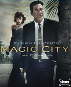 Magic City Temporada 2