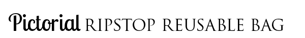 Pictorial: Ripstop Reusable Bag