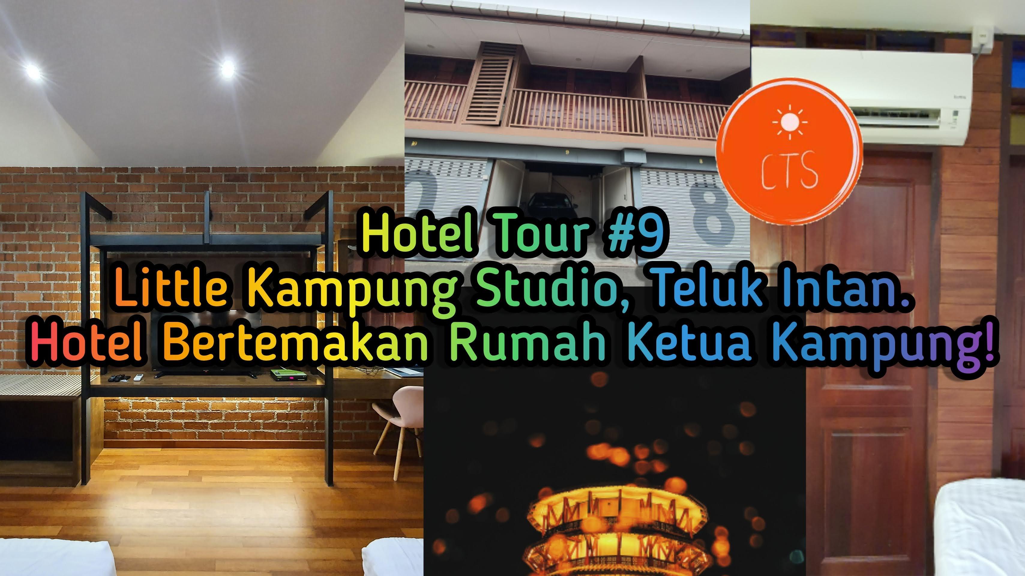 Hotel Tour #9 : Little Kampung Studio Bertemakan Rumah Kampung Klasik | HanaKimi Anniversary Roadtrip 2020!