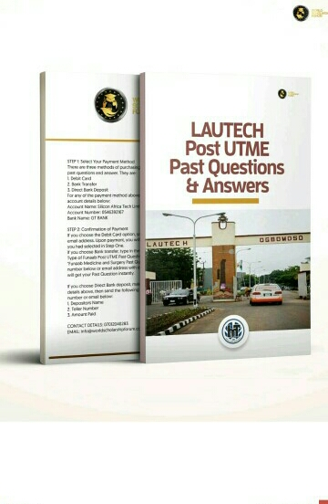 LAUTECH POST UTME PAST QUESTIONS AND ANSWERS(PDF) DOWNLOAD IT HERE!