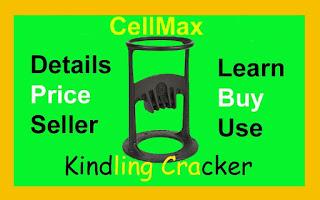 Kindling Cracker CellMax