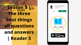 Lesson 5 | The three best things all questions and answers | Reader 3