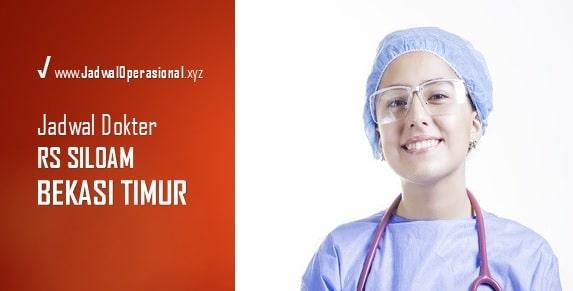 Jadwal Dokter RS Siloam Bekasi Timur