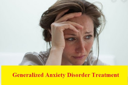 Generalized Anxiety Disorder Treatment: the Best Method for You