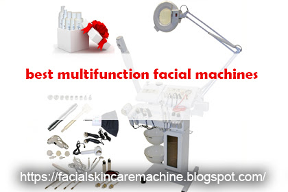 Best Multifunction Facial Machines