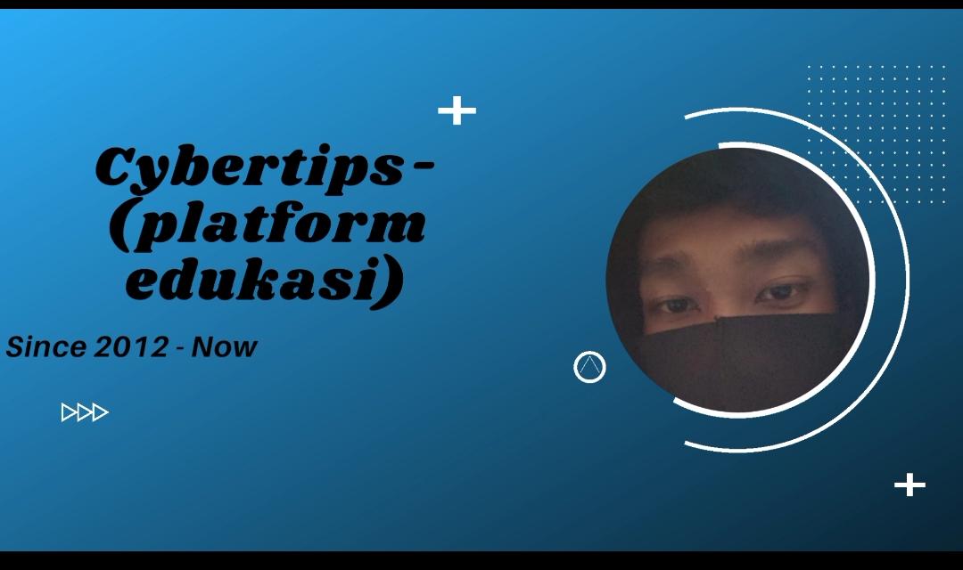 Cybertips - (Platform Edukasi)