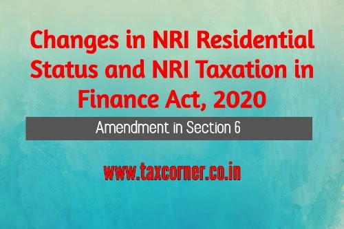 Changes in NRI Residential Status and NRI Taxation in Finance Act, 2020