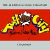 The 45 King Featuring Champain - Champain - 1997