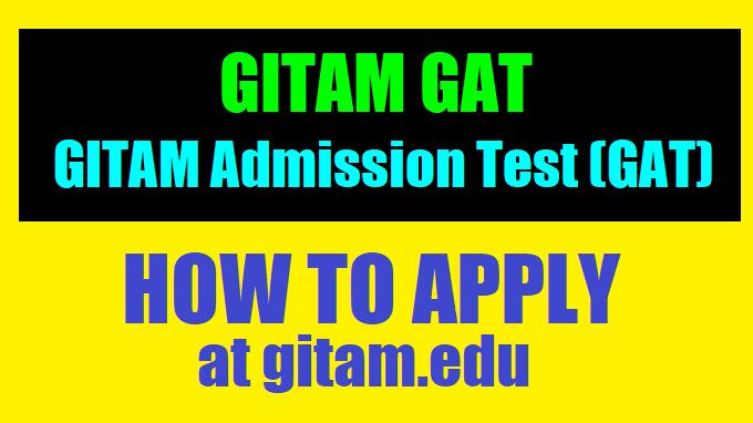 GITAM GAT 2019 | GITAM Admission Test (GAT) 2019, How to