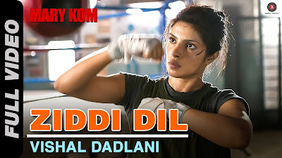 DIL YEH ZIDDI HAI LYRICS in Hindi - Mary Kom