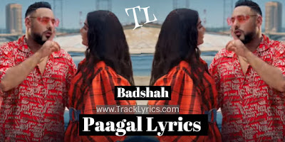 paagal-lyrics-badshah