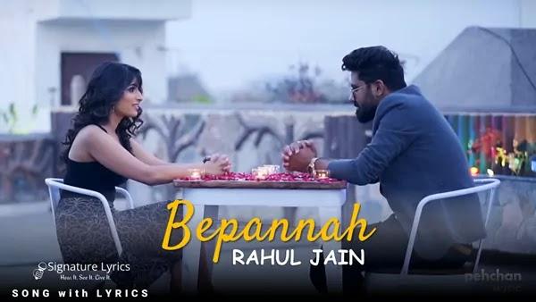 Bepannah Lyrics (Title Song) - Rahul Jain | Bepannah Pyar Hai Tumse