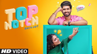 Top Notch Lyrics Shivjot and Gurlez Akhtar
