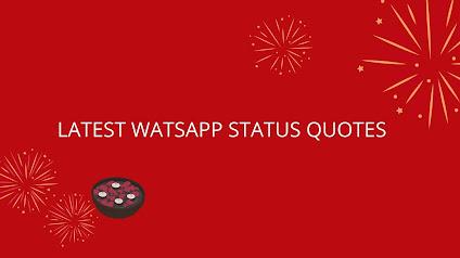 Latest Whatsapp Status quotes