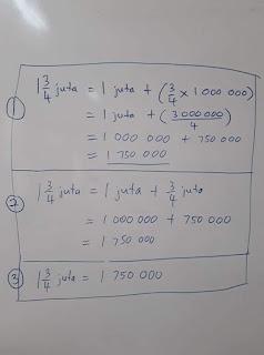 3 teknik menjawab soalan 1 3/4 juta kepada nombor bulat.