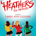 Theatre Review: Heathers the Musical - Theatre Royal Haymarket ✭✭✭
