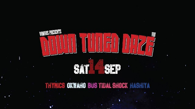 [News] Down Tuned Daze Vol.8 [CANCELLED]