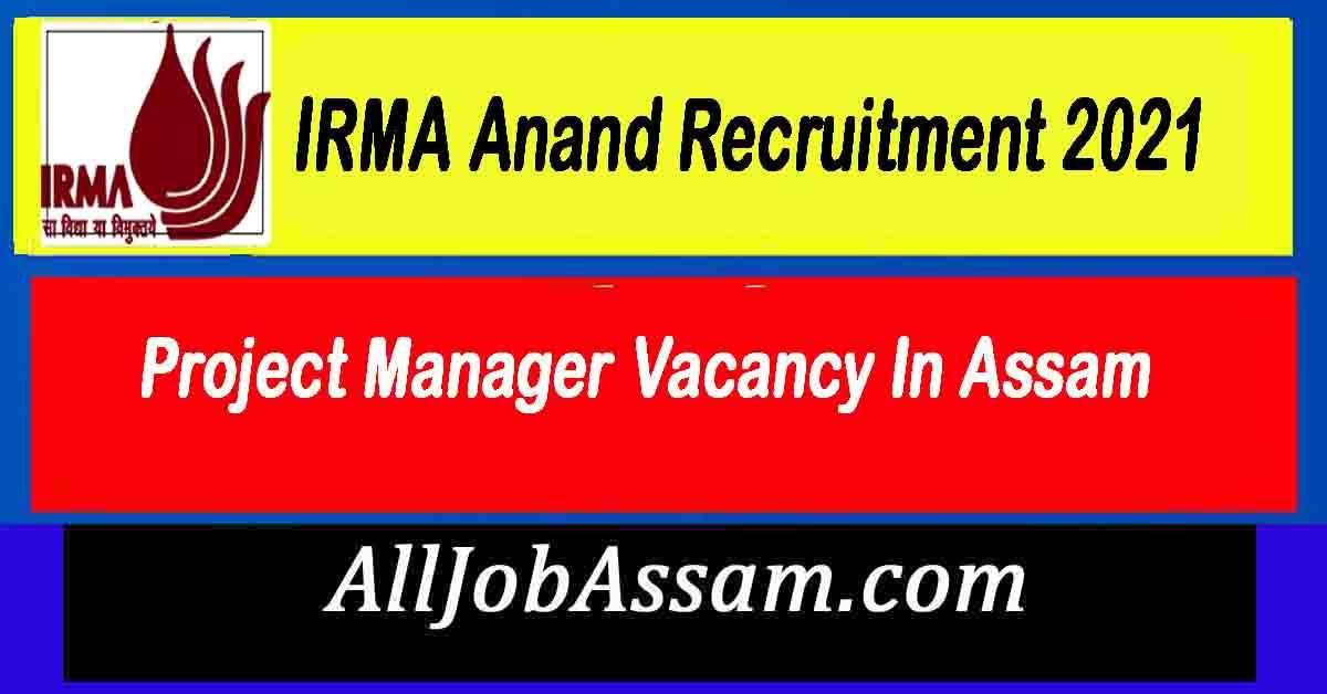 IRMA Anand Recruitment 2021