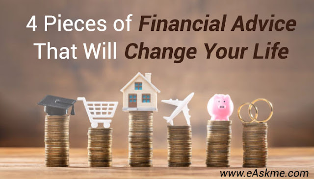 Four Pieces of Financial Advice That Will Change Your Life: eAskme