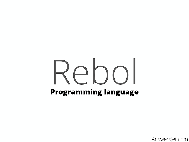 Rebol Programming Language: history, features and applications