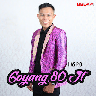 Has P.O - Goyang 80 Juta on iTunes