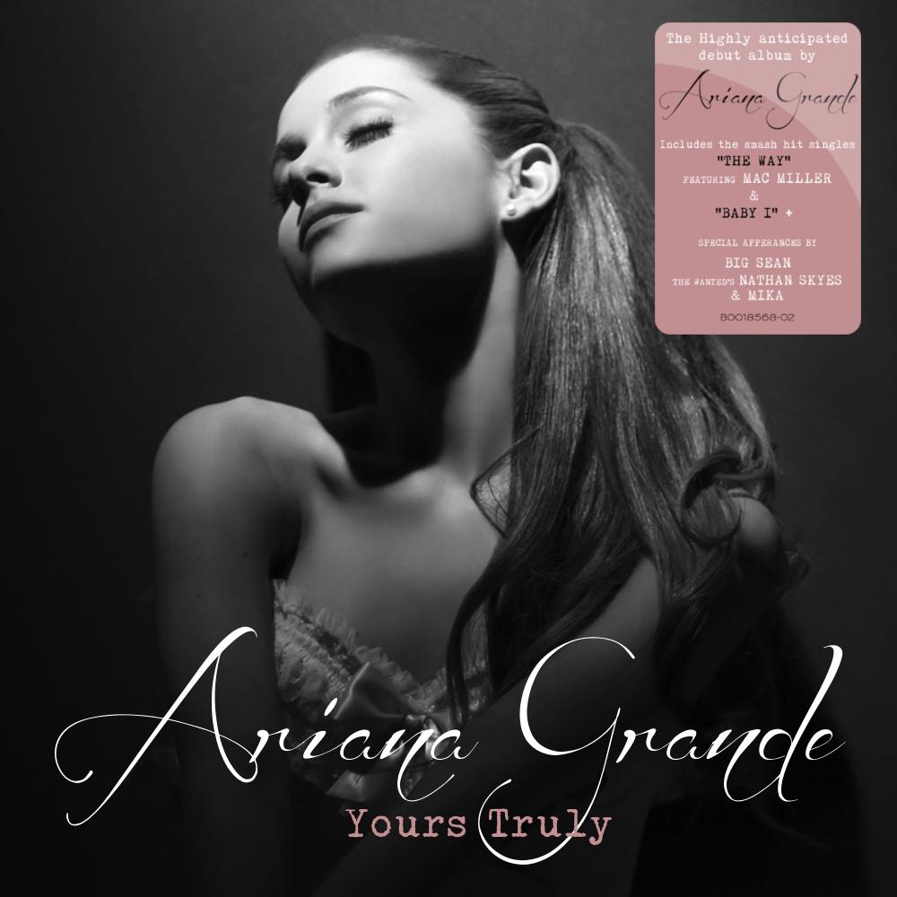 lilbadboy0: Album Cover: Ariana Grande - Yours Truly ...
