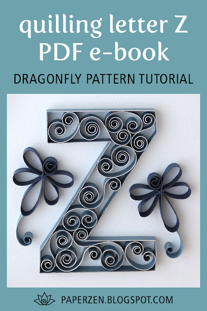 Quilling Uppercase Letter Z - Dragonfly Pattern and Tutorials