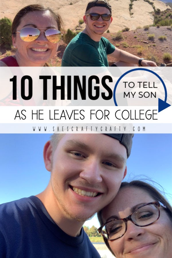 10 things to tell my son as he gets ready to go to college