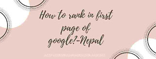 How to rank in first page of google?-Nepal