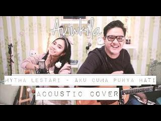 Aviwkila - Aku Cuma Punya Hati (Cover) Mp3