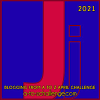 #AtoZChallenge 2021 April Blogging from A to Z Challenge letter J