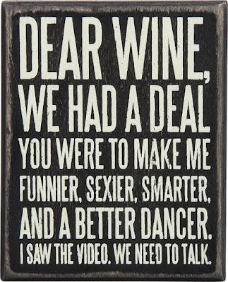 Dear wine.. We need to talk